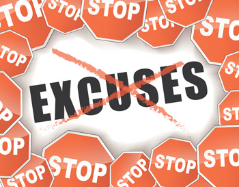 Fed up with excuses